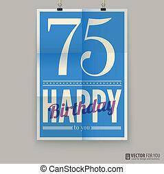 αφίσα , seventy-five, κάρτα , χρόνια , γενέθλια , ευτυχισμένος , old.