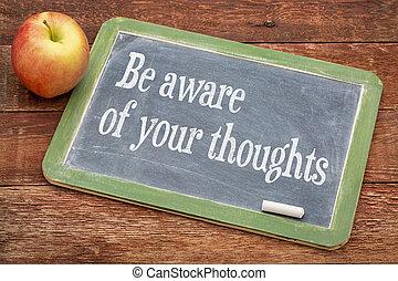 γίνομαι , ενήμερος , από , δικό σου , thoughts