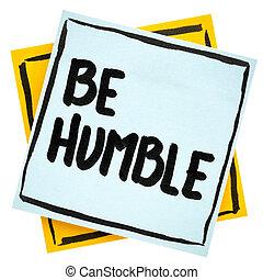 γίνομαι , συμβουλή , ταπεινός , ή , υπενθύμιση