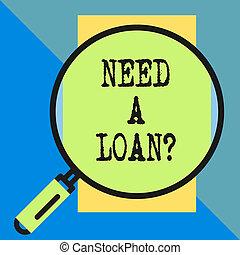 γενική ιδέα , εδάφιο , δάνειο , πίσω , ανάγκη , ατενίζω , φόντο. , αιτώ , τόκος , χρήματα , expected, rectangle., κάθετος , μεγάλος , question., αόρ. του pay , γεωμετρικός , γυαλί , έννοια , αυτόs , μεγεθυντής , γραφικός χαρακτήρας