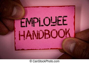 γενική ιδέα , εδάφιο , χαρτί , οδηγός , σύνορο , ροζ , δάκτυλα , σημείωση , message., γραμμένος , κράτημα , υπάλληλος , έγγραφο , κόκκινο , κρυπτογράφημα , δικάζω , κανονισμοί , πολιτική , έννοια , λόγια , αγοράζω εξ ολοκλήρου , εγχειρίδιο , handbook., γραφικός χαρακτήρας
