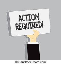 γενική ιδέα , λέξη , επιχείρηση , εδάφιο , required., γράψιμο , needed, βαρυσήμαντος , άμεσος , δρω , δράση , γρήγορα , task.