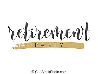 γράμματα , handwritten , συνταξιοδότηση , χαιρετισμός , αναγνωρισμένο πολιτικό κόμμα. , card., φόρμα
