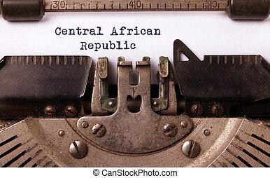 γριά , γραφομηχανή , - , κεντρική αφρικανική δημοκρατία