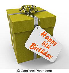 γριά , δώρο , μέσα , χρόνια , γενέθλια , πέντε , πέμπτος , ευτυχισμένος