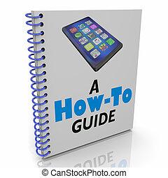 διαταγές βιβλίο οδηγών , εικόνα , κινητό τηλέφωνο , βιβλίο , μηχάνημα , καινούργιος , κομψός , 3d