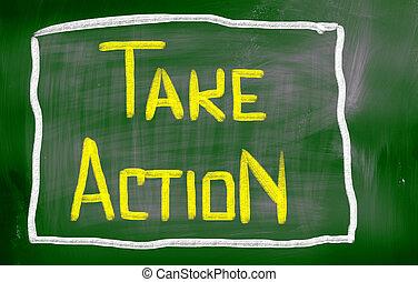 δράση , γενική ιδέα , παίρνω