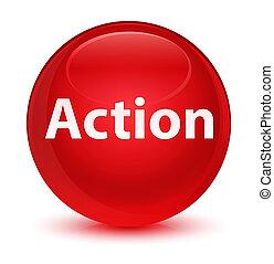δράση , κουμπί , γιαλινός , στρογγυλός , κόκκινο