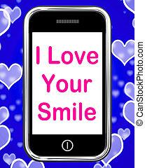 εγώ , αγάπη , δικό σου , χαμόγελο , αναμμένος τηλέφωνο , μέσα , ευτυχισμένος , smiley , έκφραση