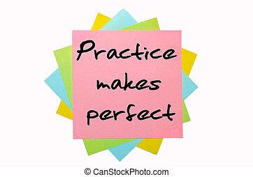 """εδάφιο , """"practice, γυμνασμένος , perfect"""", γραμμένος , από , χέρι , κολυμβύθρα , επάνω , ανθοδέσμη από , έγχρωμος , γλοιώδης βλέπω"""