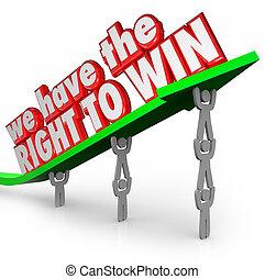 εμείς , έχω , ο , σωστό , αναφορικά σε είμαι νικητής , ζεύγος ζώων , δούλεμα δίπλα , επιτυχία , τέρμα