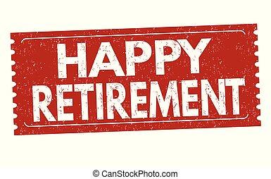 ευτυχισμένος , αυτοκόλλητη ετικέτα , συνταξιοδότηση , ή , επιγραφή