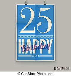 ευτυχισμένος , card., αφίσα , χρόνια , γενέθλια , πέντε , twenty-five , old.