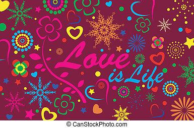 ζωή , αγάπη , φόντο