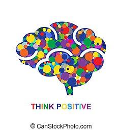 θετικός , γενική ιδέα , σκεπτόμενος