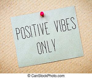 θετικός , vibes , μόνο , μήνυμα