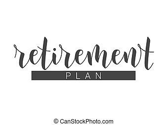 ιστός , handwritten , φόρμα , συνταξιοδότηση , plan., τυπώνω , ή , product., γράμματα