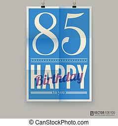 κάρτα , αφίσα , ευτυχισμένος , χρόνια , γενέθλια , old., eighty-five