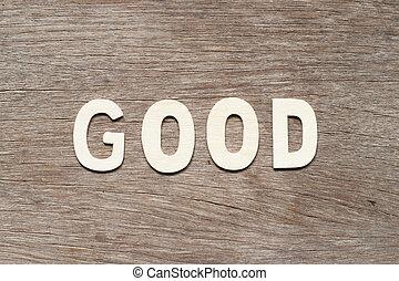 καλός , λέξη , φόντο , αλφάβητο , ξύλο , γράμμα