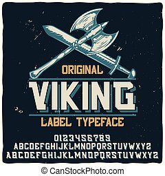 """κρασί , αναφέρω ονομαστικά , typeface , """"viking"""", επιγραφή"""