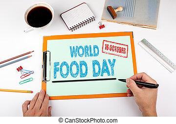 κόσμοs , τροφή , ημέρα , 16 , october., ακολουθία αναλόγιο , με , χαρτικά