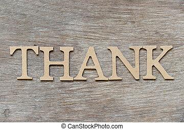 λέξη , ευχαριστώ , αλφάβητο , φόντο , ξύλο , γράμμα