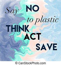 λέω , plastic., όχι