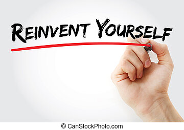 μαρκαδόρος , γράψιμο , reinvent, χέρι , εσύ ο ίδιος