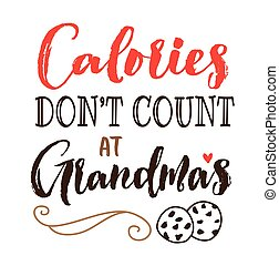 μετρώ , έκανα αρνητικό δεν , θερμίδες , grandma's