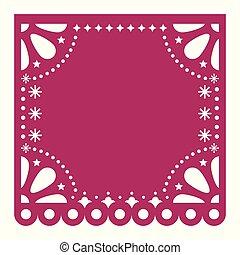 μικροβιοφορέας , τετράγωνο , picado, όχι , εδάφιο , γιορτή , papel, διακόσμηση , χαρτί , φόρμα , μεξικάνικος , cutout , σχεδιάζω