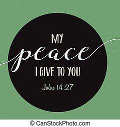 μου , δίνω , ειρήνη , εσείs