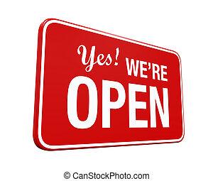 ναι , ανοίγω , we're, σήμα