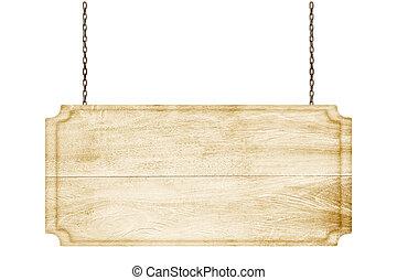 ξύλινος , σήμα , αιωρούμενος αναμμένος , ένα , αλυσίδα , απομονωμένος , αναμμένος αγαθός , φόντο