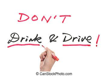 πίνω , οδηγώ , έκανα αρνητικό δεν