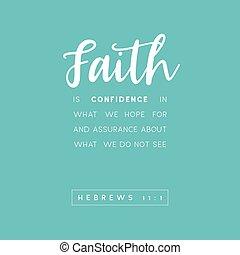 πίστη , εμπιστοσύνη , άγια γραφή , τι , εμείς , μνημονεύω , βλέπω , ελπίδα , μη , για , ασφάλεια