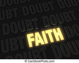 πίστη , amidst, ελαφρείς , αμφιβολία