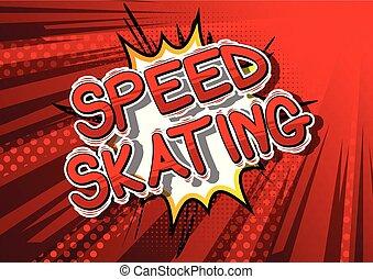 παγοδρομία , ταχύτητα