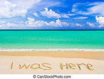παραλία , αόρ. του be , λόγια , εδώ