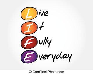 πλήρως , - , αυτό , κάθε μέρα ανθρώπινες ζωές , ζω