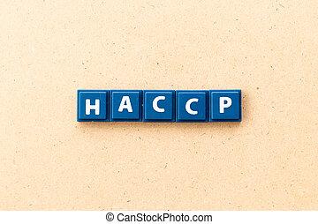 πλακάκι , φόντο , points), διακόπτης , (hazard, γράμμα , haccp, επικριτικός , ξύλο , λέξη , ανάλυση