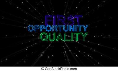 ποιότητα , γενική ιδέα , πρώτα , ευκαιρία , λόγια