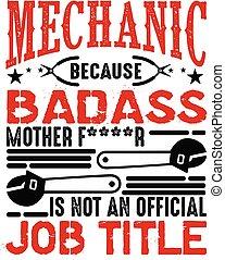 ρητό , καλός , μνημονεύω , επίσημος ανώτερος υπάλληλος , title., μη , δουλειά , μηχανικός , τυπώνω