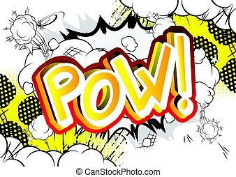 ρυθμός , expression., - , διευκρίνισα , μικροβιοφορέας , κόμικς , pow!, βιβλίο