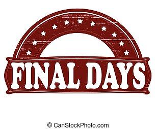 τελικός , ημέρες
