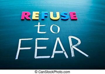 φόβος , αρνούμαι