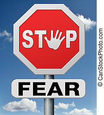 φόβος , σταματώ