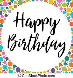 χαιρετισμός , γενέθλια , γράμματα , handwritten , birthday., card., σχεδιάζω , φόρμα , celebration., ευτυχισμένος