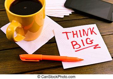 """χαρτοπετσέτα , """"think, big"""", δραμάτιο"""