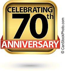 χρυσός , επέτειος , εικόνα , 70th, γιορτάζω , μικροβιοφορέας...
