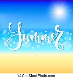 όμορφος , καλοκαίρι , εποχιακός , λαμπερός , κάρτα , πένα , αφρώδης , χέρι , time., πρόσκληση , σχεδιάζω , βούρτσα , θάλασσα , water., μετοχή του draw , γιορτή , παραλία , γράμματα , χαιρετισμός